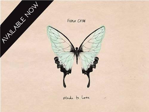Fiona Crow - 'Made to Love'